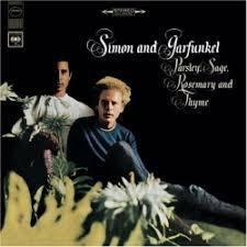 <b>Parsley</b>, Sage, Rosemary and Thyme - <b>Simon</b> & <b>Garfunkel</b>   Songs ...
