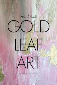 wall art ideas textured tutorial how to make diy gold leaf abstract art love this