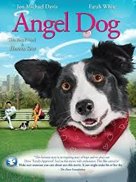 Watch <b>Angel Dog</b> | Prime Video