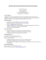 printable network security administrator resume example featuring printable network security administrator resume example featuring professional ability and working experience