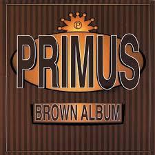 <b>Primus Brown Album</b> 180g 2LP
