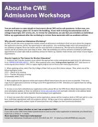 undergraduate admissions workshop the city college of new york cwe offers admissions workshops for prospective students these 90 minute sessions provide answers to questions about our admissions process