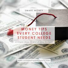 money tips every college student needs paying for college money tips every college student needs budgeting money saving tips smart money
