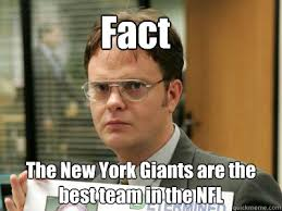 Fact The New York Giants are the best team in the NFL ... via Relatably.com