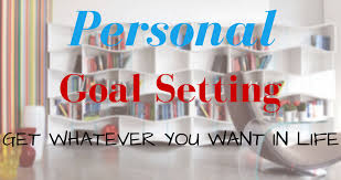 personal goal setting roadmap to get anything you want in life personal goal setting roadmap to get anything you want in life