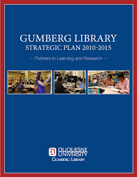home about us libguides at duquesne university gumberg library strategic plan