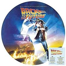 Back To The <b>Future</b> (30th Anniversary Picture Disc Re-Issue) [<b>Vinyl LP</b>]