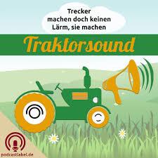 Traktorsound - Traktor, Schlepper und Trecker