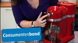 Kitchen Aid Appliances Reviews Kitchenaid Artisan Nespresso Review Consumentenbond Youtube