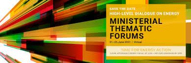 UN <b>High</b>-level Dialogue on Energy (<b>New</b> York, September <b>2021</b>)