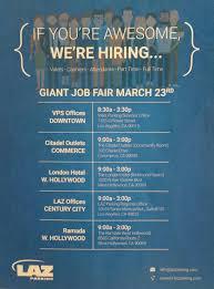 laz job fair we re hiring day job fairs jobs like liked unlikelaz job fair 3 23 we re hiring 1 day 5 job fairs 100 jobs see details below
