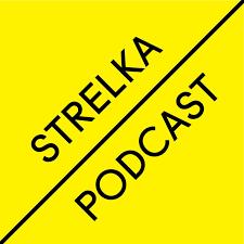Strelka Podcast