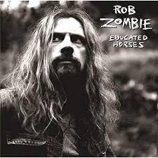 <b>Educated</b> Horses by <b>Rob Zombie</b> on Amazon Music - Amazon.com