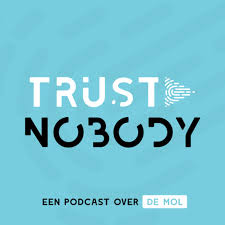 Trust Nobody België - Een podcast over De Mol