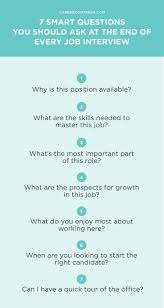 best ideas about interview questions job 7 smart questions you should ask at the end of every job interview social work