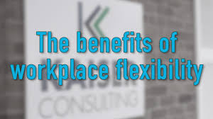 feature spotlight the benefits of workplace flexibility feature spotlight the benefits of workplace flexibility