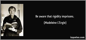 Image result for rigidity quotes
