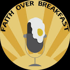 Faith Over Breakfast