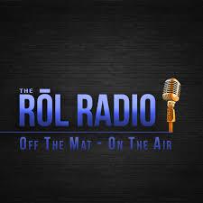 The ROL Radio - Jiu Jitsu Podcast