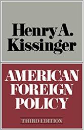 american foreign policy three essays henry a kissinger  american foreign policy third edition