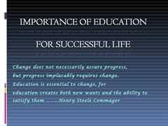 the importance of education in todays society and the importance of education today and what we as teachers can do slechta