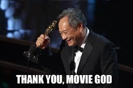 Movie-memes-ang-lee-thank-you-movie-god-meme9.jpg via Relatably.com