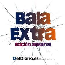 Bala Extra-Edición Semanal