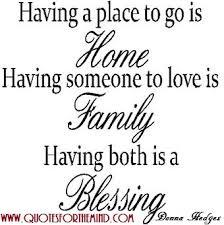 Quotes About Family And Home. QuotesGram via Relatably.com