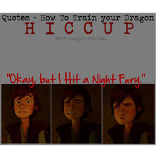 Quotes- How To Train Your Dragon: Hiccup - Polyvore