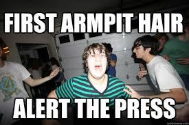first armpit hair alert the press - frenzied drew - quickmeme via Relatably.com