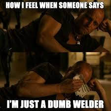 Welding.!!! on Pinterest | Welding Rods, Welder Humor and Stickers via Relatably.com