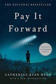 pay it forward catherine ryan hyde pay it forward