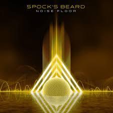 <b>Spock's Beard</b> – <b>Noise</b> Floor   Echoes And Dust