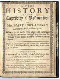cancer and captivity reflections on affliction in puritan and title page of mary white rowlandson a true history of the captivity and restoration of mrs mary rowlandson london 1682 courtesy of the american