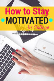 17 best ideas about study tips for students school how to stay motivated in college 6 tips