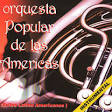 Orquesta Popular De Las Americas