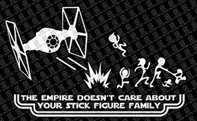 The Empire Doesn't Care About <b>Your Stick Figure Family</b> Star Wars ...
