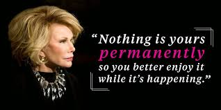 Joan Rivers Mean Quotes. QuotesGram via Relatably.com