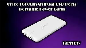 <b>ORICO 10000mAh</b> Dual USB Port Portable <b>Power Bank</b> Review ...