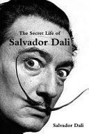 The Secret Life of <b>Salvador Dalí</b> - <b>Salvador</b> Dali - Google Books