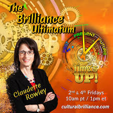 The Brilliance Ultimatum™ with Claudette Rowley