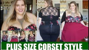 <b>PLUS SIZE CORSET</b> STYLE & DANCING - YouTube