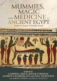 manchester university press   mummies magic and medicine in  mummies magic and medicine in ancient egypt