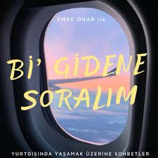 Bi' Gidene Soralım | Türkçe Podcast