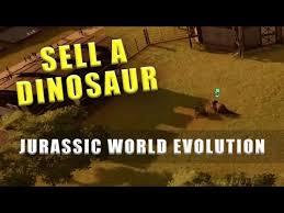 <b>Jurassic</b> World Evolution how to sell <b>dinosaurs</b> - YouTube