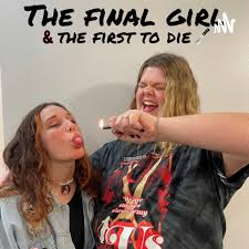 The Final Girl and the First to Die