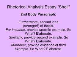 rhetorical analysis essay shell these are the basics you will rhetorical analysis essay shell 2nd body paragraph furthermore second idea stronger