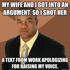 My wife and I got into an argument, so I shot her a text from work ... via Relatably.com