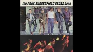 """The Paul <b>Butterfield Blues Band</b> """"Born in Chicago"""" - YouTube"""