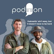 PodOn Podcast